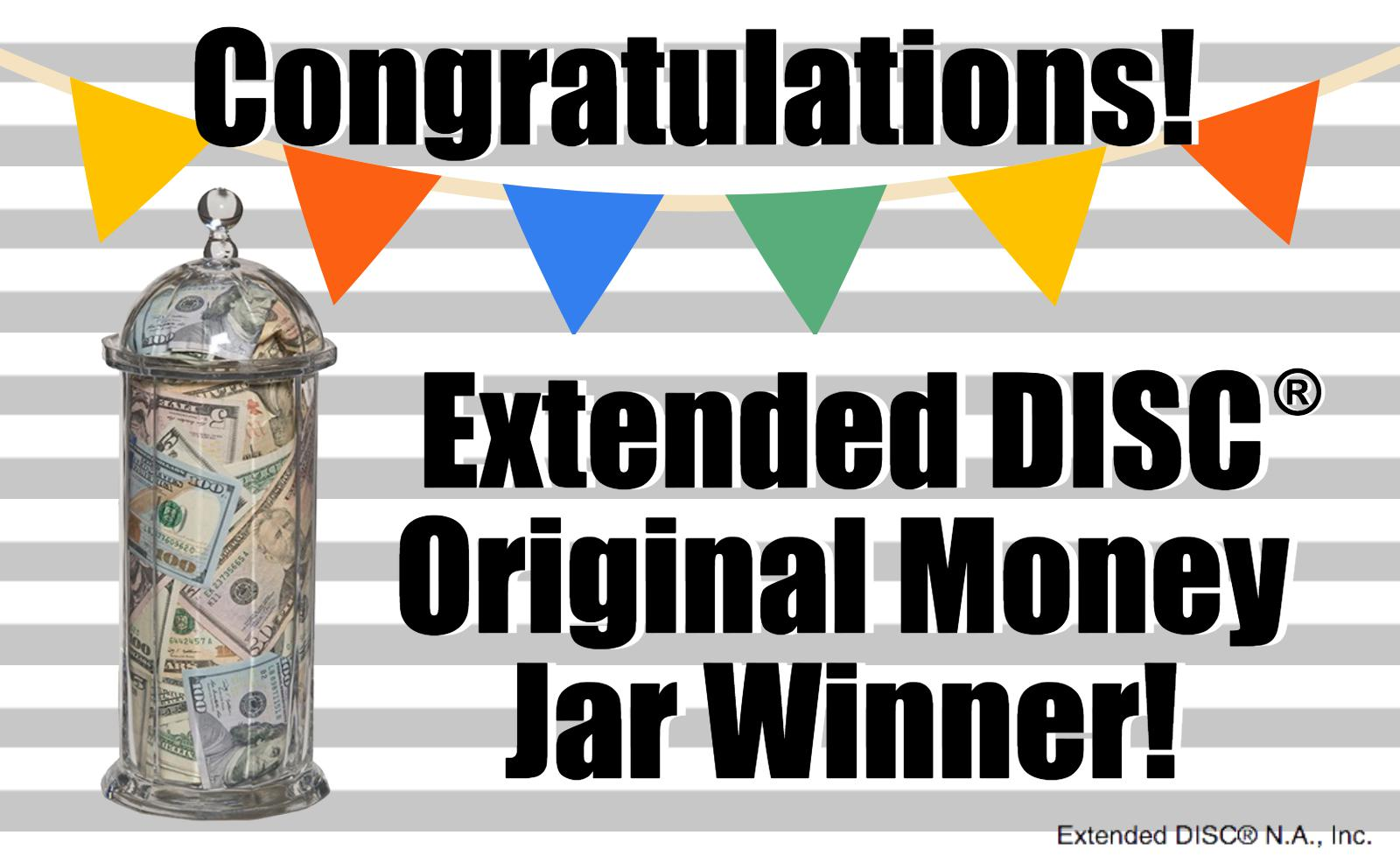 Extended DISC Money Jar Winner
